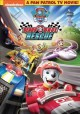 Paw patrol. Ready race rescue