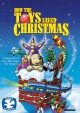 How the toys saved Christmas [videorecording (DVD)]