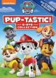 PAW patrol [videorecording (DVD)] : Pup-tastic collection