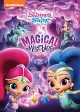 Shimmer and Shine. Magical mischief