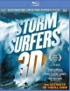 Storm surfers 3D : the movie