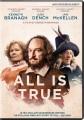 All is true [videorecording (DVD)]