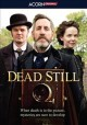 Dead still. Season 1 [DVD]