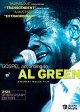 Gospel according to Al Green [DVD]