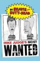 Beavis and Butt-Head. Mike Judge's most wanted