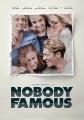 Nobody famous [videorecording (DVD)]
