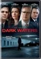 Dark waters [videorecording (DVD)]