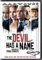 The devil has a name [videorecording (DVD)]