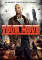 Your move [videorecording (DVD)]