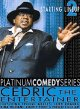 Cedric the Entertainer : starting lineup 2