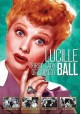 Lucille Ball : first lady of comedy.