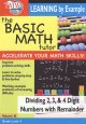 The basic math tutor. Volume 10, Dividing 2,3, & 4 digit numbers with remainder