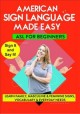 American Sign language made easy. Learn family, masculine & feminine signs vocabulary & everyday needs
