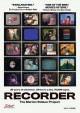 Recorder [videorecording (DVD)] : the Marion Stokes project