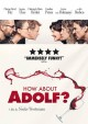 How about Adolf? [videorecording (DVD)]
