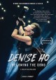 Denise Ho [videorecording (DVD)] : becoming the song
