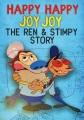 Happy happy joy joy : the Ren & Stimpy story