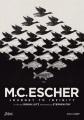 M.C. Escher : journey to infinity [DVD]