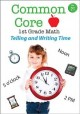 Common core 1st grade math. Telling and writing time.