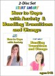 How to cope with anxiety & handling transitions and change.