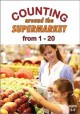 Counting around the supermarket from 1-20 [videorecording (DVD)].