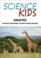 Giraffes : fun facts and what