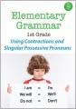 Elementary grammar. 1st grade, Using contractions and singular possessive nouns [videorecording (DVD)].