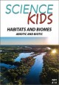 Habitats and biomes [videorecording (DVD)] : abiotic and biotic.