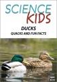 Science kids. Ducks, quacks and fun facts.