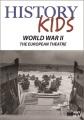 History kids. World War II, the European theatre.