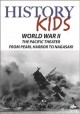 World War II, The Pacific theater, from Pearl Harber to Nagasaki.