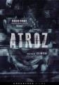Atroz [videorecording (DVD)]