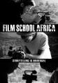 Film School Africa [videorecording (DVD)].