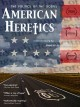 American heretics : a documentary [DVD]