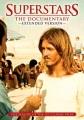 Superstars [videorecording (DVD)] : the documentary