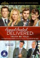 Signed, sealed, delivered. Truth be told [videorecording (DVD)]