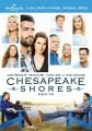 Chesapeake Shores. Season two.