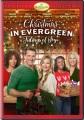 Christmas in Evergreen [videorecording (DVD)] : tidings of joy