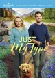 Just my type [videorecording (DVD)]