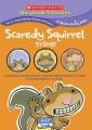Scaredy Squirrel trilogy.
