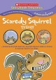 Scaredy Squirrel trilogy [videorecording (DVD)].