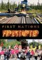First Nations [videorecording (DVD)] : firestarter