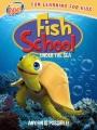 Fish school : under the ocean