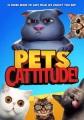 Pets. Cattitude! [videorecording (DVD)]