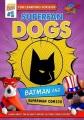 Superfan Dogs. Batman and Superman comics.