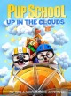 Pup school. Up in the clouds