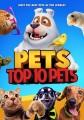 Pets. Top 10 pets [videorecording (DVD)]