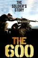 The 600 : the soldier