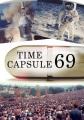 Time capsule 69 [videorecording (DVD)]