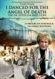 I danced for the angel of death : the Dr. Edith Eva Eger story